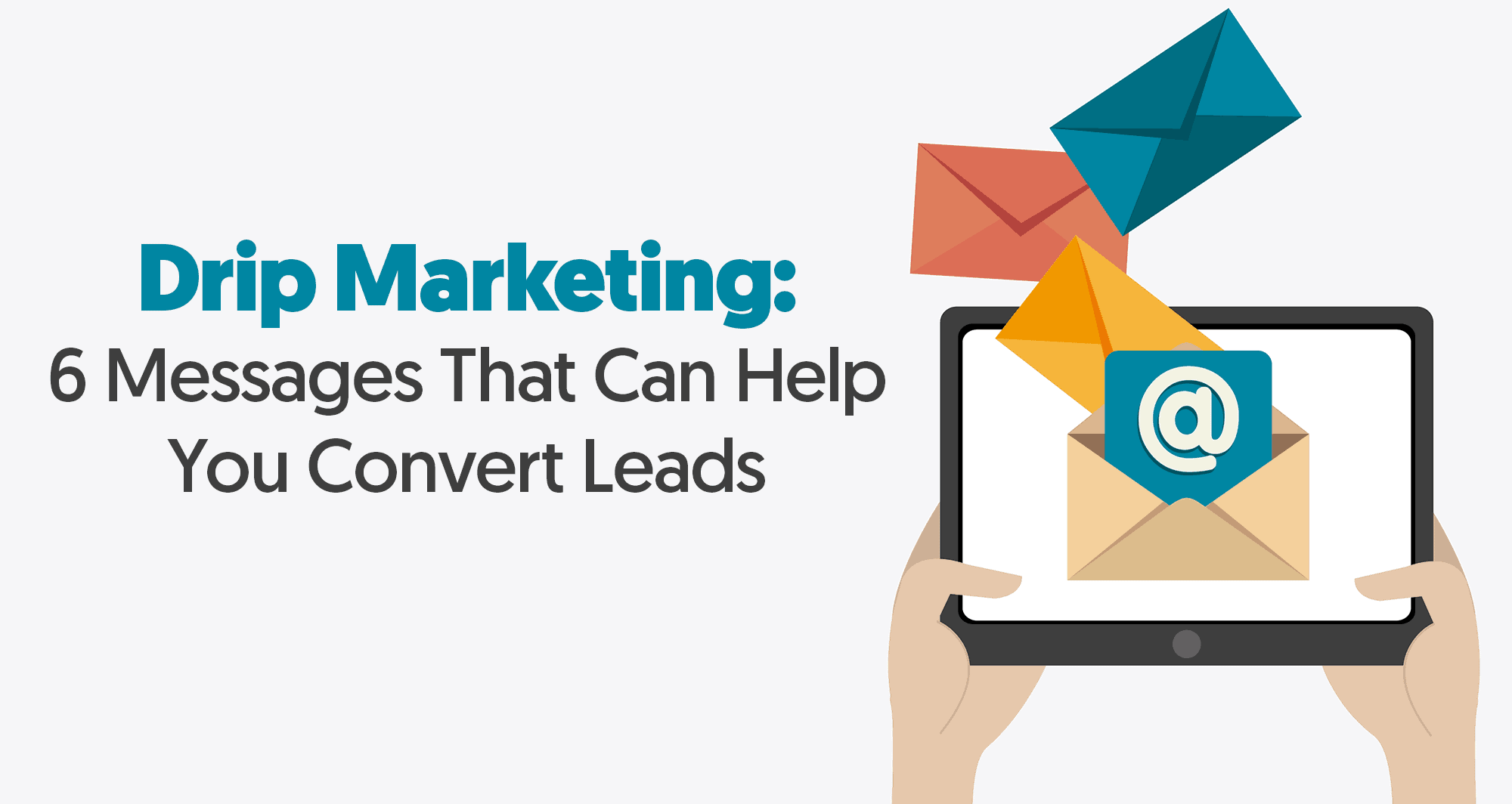 drip marketing messages to convert leads